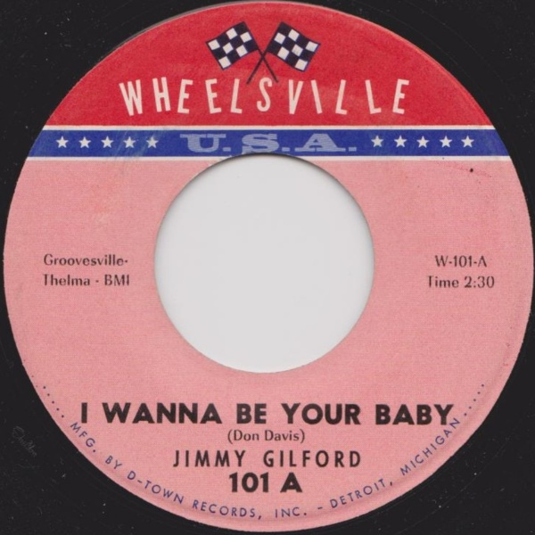 Jimmy Gilford I Wanna Be Your Baby Heartbreaker