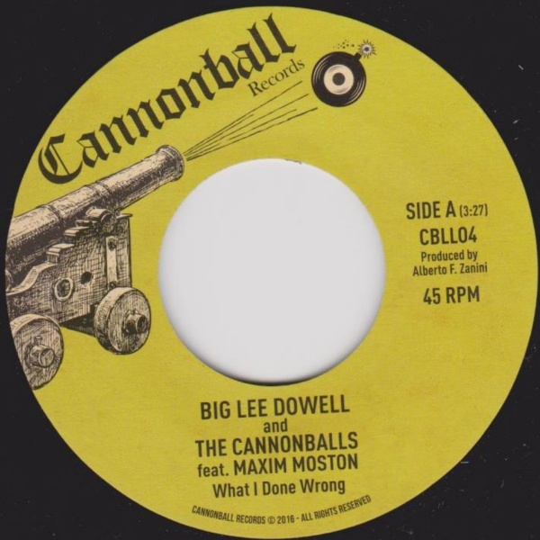 Big Lee Dowell & The Cannon Balls